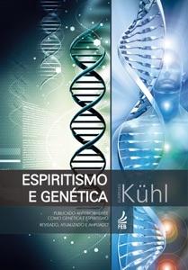 Espiritismo e genética Book Cover