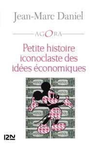 Petite histoire iconoclaste des idées économiques La couverture du livre martien