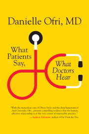 What Patients Say, What Doctors Hear book
