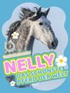 Nelly - Das Schnste Pferd Der Welt - Band 1