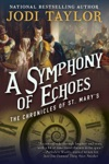 A Symphony Of Echoes The Chronicles Of St Marys Book Two