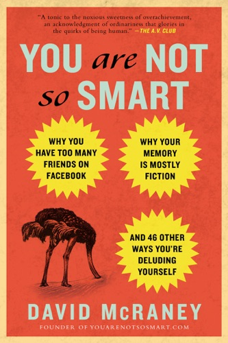 David McRaney - You Are Not So Smart