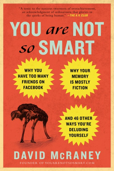 You Are Not So Smart - David McRaney book cover