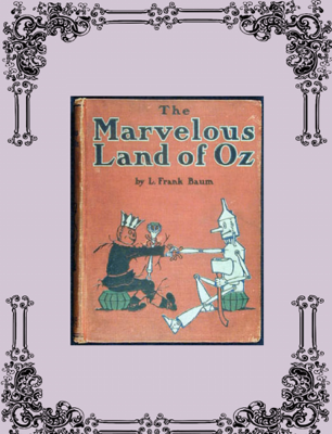 The Marvelous Land of Oz - L. Frank Baum book