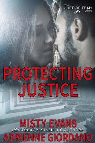 Adrienne Giordano & Misty Evans - Protecting Justice