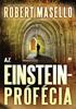 Az Einstein-prófécia - Robert Masello