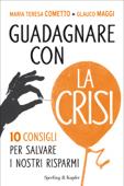 Guadagnare con la crisi
