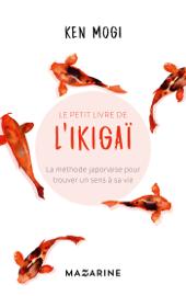 Le petit livre de l'Ikigaï