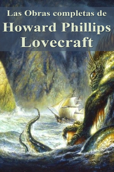 Las Obras completas de Howard Phillips Lovecraft
