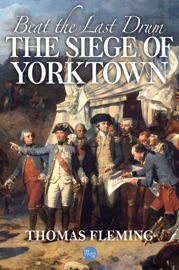 Beat the Last Drum: The Siege of Yorktown PDF Download