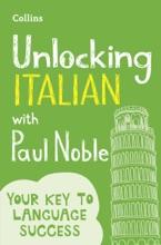 Unlocking Italian With Paul Noble