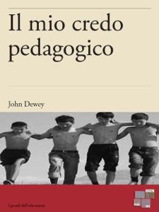 Il mio credo pedagogico Book Cover