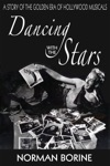 Dancing With The Stars A Story Of The Golden Era Of Hollywood Musicals