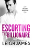Leigh James - Escorting the Billionaire artwork