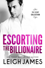 Escorting the Billionaire