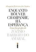 Enquanto houver champanhe, há esperança Book Cover