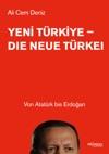 Yeni Trkiye - Die Neue Trkei
