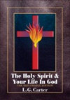 The Holy Spirit  Your Life In God The Reflowable Edition
