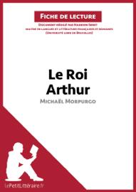 Le Roi Arthur de Michaël Morpurgo (Fiche de lecture)