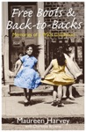 Free Boots  Back To Backs - Memories Of A 1950s Childhood