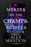 Murder On The Champs-lyses