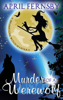 April Fernsby - Murder Of A Werewolf  artwork