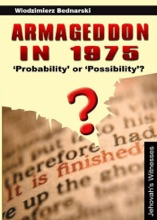 Armageddon in 1975: 'Probability' or 'Possibility'?