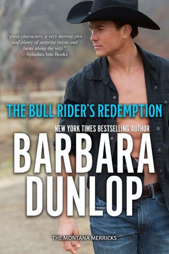 Barbara Dunlop - The Bull Rider's Redemption