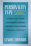 Personality Type An Owners Manual