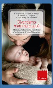 Diventiamo mamma e papà. Manuale pratico: dalla gravidanza al primo anno di vita del bambino Copertina del libro