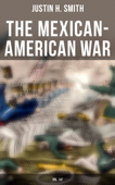 The Mexican-American War (Vol. 1&2)