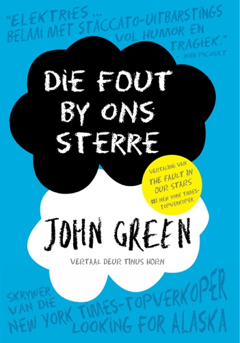 John Green - Die Fout By Ons Sterre