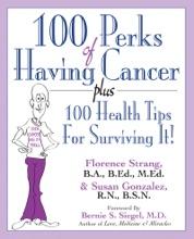 100 Perks Of Having Cancer