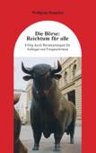 Die Börse: Reichtum für alle