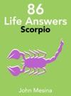 86 Life Answers Scorpio
