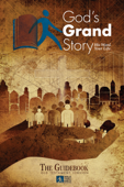 God's Grand Story: Old Testament Guidebook