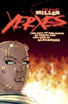 Xerxes The Fall Of The House Of Darius And The Rise Of Alexander 1