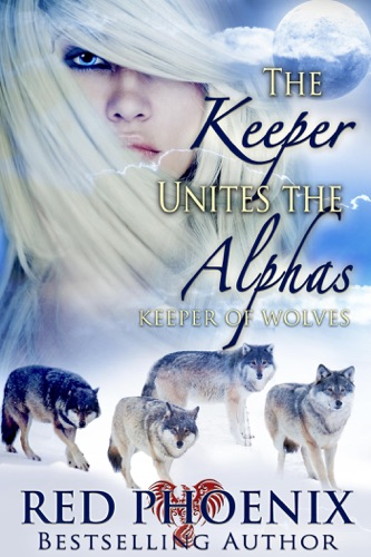 Red Phoenix - The Keeper Unites the Alphas