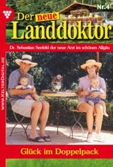 Der neue Landdoktor 4 – Arztroman