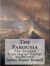 The Parousia Part 1