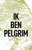 Download and Read Online Ik ben Pelgrim