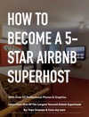 How To Become A 5-Star AirBNB Superhost