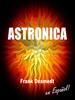 Frank Desmedt - Astronica, en EspaГ±ol ilustraciГіn