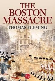 The Boston Massacre PDF Download