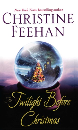 Christine Feehan - The Twilight Before Christmas
