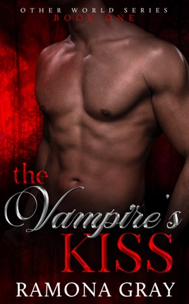 The Vampire's Kiss (Other World Series Book One)