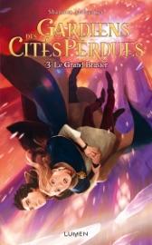 Gardiens des Cités perdues - tome 3 Le Grand Brasier PDF Download