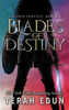 Terah Edun - Blades Of Destiny: Crown Service #4 artwork