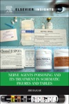 Nerve Agents Poisoning And Its Treatment In Schematic Figures And Tables Enhanced Edition