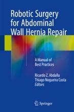 Robotic Surgery For Abdominal Wall Hernia Repair